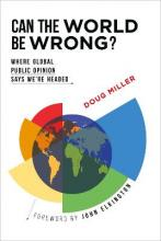 Can the World be Wrong?