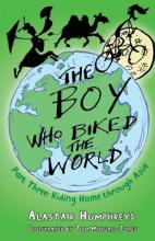 The Boy Who Biked the World: Riding Home Through Asia Part 3
