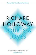 Doubts and Loves