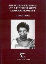 Selected Writings of a Pioneer West African Feminist