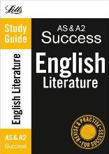 Letts A Level Success: AS and A2 English Literature: Study Guide