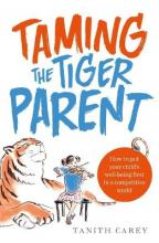 Taming the Tiger Parent