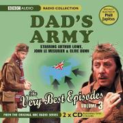 """""""Dad's Army"""", the Very Best Episodes: Volume 3"""