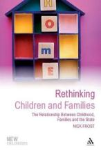 Rethinking Children and Families