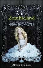 Alice in Zombieland (the White Rabbit Chronicles, Book 1)