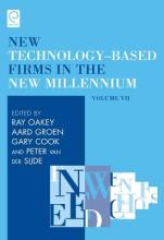 The New Technology-Based Firms in the New Millennium: v. 7