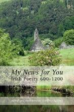 My News for You: Irish Poetry 600-1200