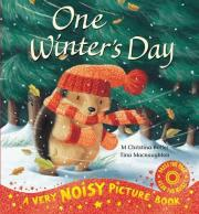 One Winter's Day Noisy Picture Book