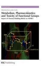 Metabolism, Pharmacokinetics and Toxicity of Functional Groups