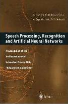 Speech Processing, Recognition and Artificial Neural Networks