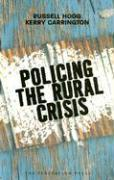Policing the Rural Crisis