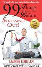 99 Things You Want to Know Before Stressing Out!