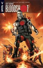 Bloodshot: Get Some and Other Stories Volume 5
