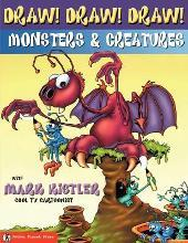 Draw! Draw! Draw! #2 Monsters & Creatures with Mark Kistler