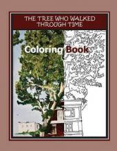 The Tree Who Walked Through Time Coloring Book