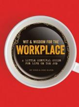 Wit & Wisdom for the Workplace