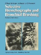 Selective Bronchography and Bronchial Brushing