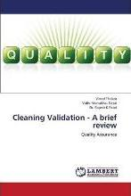 Cleaning Validation - A Brief Review