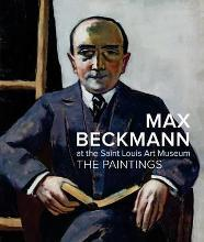 Max Beckmann at the Saint Louis Art Museum