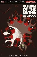 Deadpool: Return of the living Deadpool