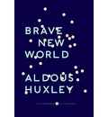 """Brave New World: With the Essay """"Brave New World Revisited"""""""
