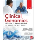 Clinical Genomics: Practical Applications for Adult Patient Care