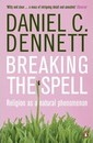 Breaking the Spell: Religion as a Natural Phenomenon