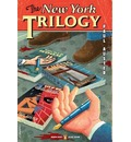 The New York Trilogy: City of Glass; Ghosts; The Locked Room