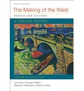 The Making of the West: A Concise History, Volume II: Peoples and Cultures