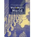 Wal-Mart World: The World's Biggest Corporation in the Global Economy