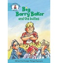 Literacy Edition Storyworlds Stage 9, Our World, Big Barry Baker and the Bullies 6 Pack
