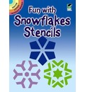 Fun with Snowflakes Stencils