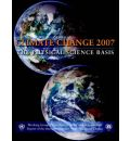 Climate Change 2007 - the Physical Science Basis: Working Group I Contribution to the Fourth Assessment Report of the IPCC