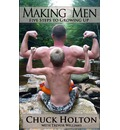 Making Men: Five Steps to Growing Up