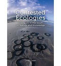 Contested Ecologies: Reimagining the Nature-Culture Divide in the Global South