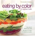Williams-Sonoma Eating by Color: For Maximum Health