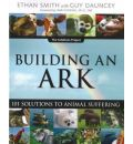 Building an Ark: 101 Solutions to Animal Suffering  Solutions Project   Paper...