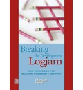Breaking the Development Log Jam: New Strategies for Building Community Suppo...