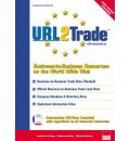 URL2 Trade Directory: Business to Business Resources on the World Wide Web
