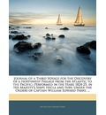 Journal of a Third Voyage for the Discovery of a Northwest Passage from the Atlantic to the Pacific;: Performed in the Years 1824-25, in His Majesty's Ships Hecla and Fury, Under the Orders of Captain William Edward Parry, ...