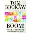 Boom! Voices of the Sixties: Personal Reflections of the '60s and Today