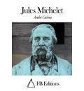 Jules Michelet André Cochut Author