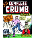 The Complete Crumb Comics: Featuring Mode O'Day and Her Friends v. 15