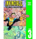 Invincible: v. 3: The Ultimate Collection
