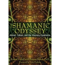 Shamanic Odyssey: Homer, Tolkien, and the Visionary Experience