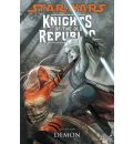 Star Wars: Knights of the Old Republic: Demon v. 9