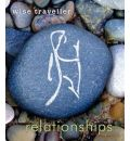 Wise Traveller: Relationships