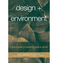 Design + Environment: A Global Guide to Designing Greener Goods