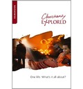 Christianity Explored Handbook: One Life, What's It All About?