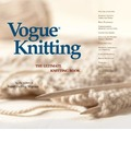 """Vogue Knitting"": The Ultimate Knitting Book"